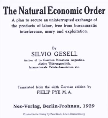 Silvio Gesell Öconomie!